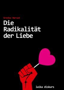 Laika-Radikalität-der-Liebe